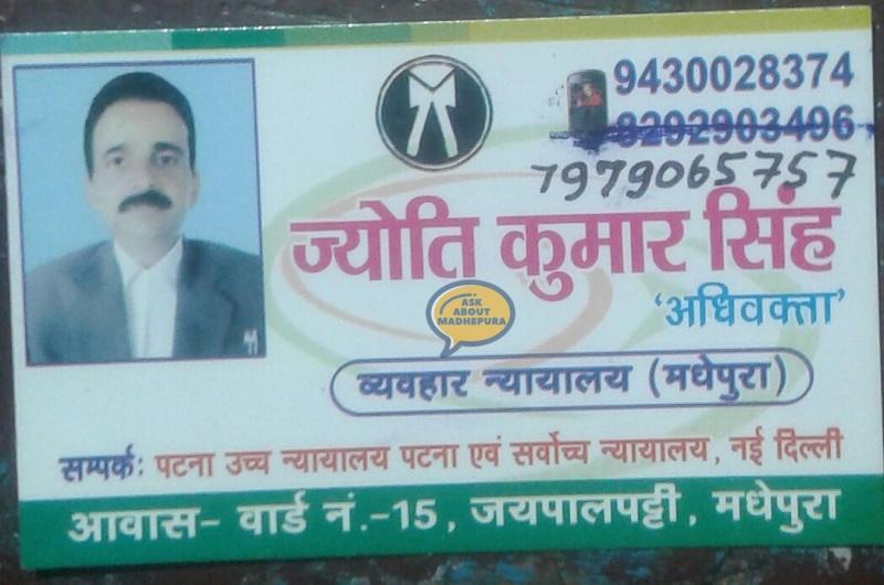 Jyoti Kumar Singh Advoca.. - Ask About Madhepura