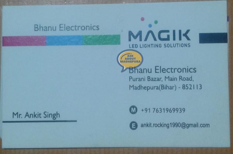 Bhanu Electronics - Ask About Madhepura