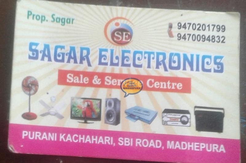 Sagar Electronic - Ask About Madhepura